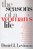The seasons of a woman's life