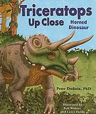 Triceratops up close : horned dinosaur