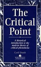 The critical point : a historical introduction to the modern theory of critical phenomena