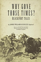 Why gone those times? Blackfoot tales