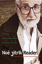 The Noé Jitrik reader : selected essays on Latin American literature