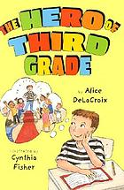 The hero of third grade