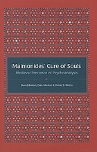 Maimonides' cure of souls : medieval precursor of psychoanalysis