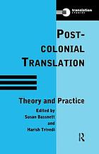 Post-colonial translation : theory and practice