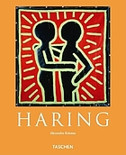 Keith Haring, 1958-1990 : a life for art