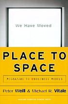 Place to space : migrating to ebusiness models
