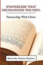 Evangelism that decolonizes the soul : partnership with Christ