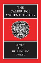 The Cambridge ancient history, plates to Volume III : The Middle East, the Greek world and the Balkans to the sixth century B.C.The Hellenistic world