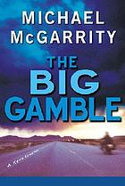 The big gamble : a Kevin Kerney novel
