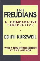 The Freudians : a comparative perspective