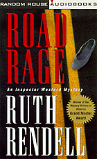 Road rage [an Inspector Wexford mystery]