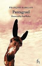 The histories of Gargantua and Pantagruel