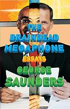 The braindead megaphone : essays