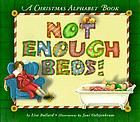 Not enough beds! : a Christmas alphabet book