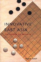 Innovative East Asia : the future of growth