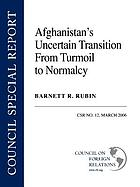 Afghanistan's uncertain transition from turmoil to normalcy