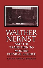 Walther Nernst : a physicist as chemist