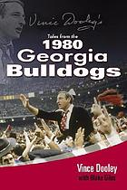 Vince Dooley's tales from the 1980 Georgia Bulldogs