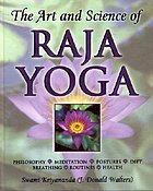 The art and science of Raja Yoga : fourteen steps to higher awareness : based on the teachings of Paramhansa Yogananda