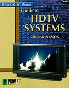 Guide to HDTV systems