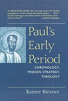 Paul's early period : chronology, mission strategy, theology