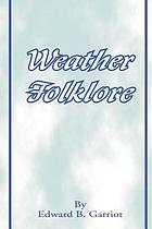 Weather folk-lore and local weather signs