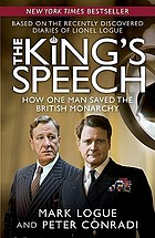 The King's speechThe King's Speech : [how one man saved the British monarchy]