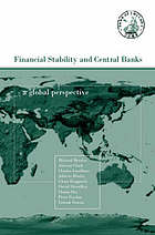 Financial stability and central banks : a global perspective