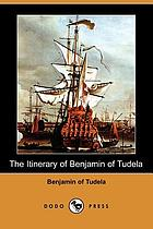 The itinerary of Benjamin of Tudela; critical text, translation and commentary