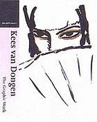 Kees van Dongen : the graphic work : catalogue of the prints, books and postersKees van Dongen the graphic work