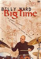 Billy Ward, big time