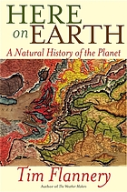 Here on earth : a natural history of the planet