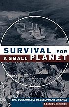 Survival for a small planet the sustainable development agenda