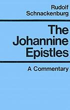 The Johannine epistles : introduction and commentary