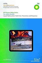 Liquid hydrocarbon storage tank fires prevention and response : a collection of booklets describing hazards and how to manage them