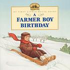 A farmer boy birthday : adapted from the Little house books by Laura Ingalls Wilder