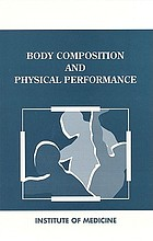 Body composition and physical performance : applications for the military services