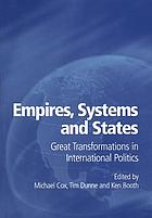 Empires, systems and states : great transformations in international politics