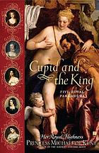 Cupid and the king : five royal paramours