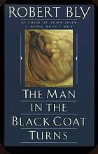 The man in the black coat turns : poems