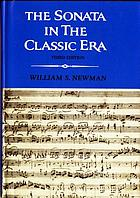 The sonata in the classic era : the second volume of a history of the sonata idea