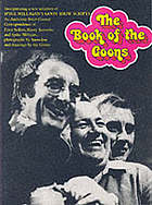 The book of the Goons : incorporating a new selection of Spike Milligan's Goon Show scripts and ... inter-Goonal correspondence of ... Peter Sellers, Harry Secombe and Spike Milligan