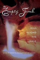 The empty tomb : Jesus beyond the grave