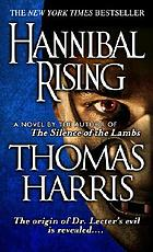 Hannibal rising : a novel