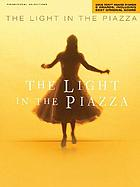 The light in the piazza : piano vocal selections