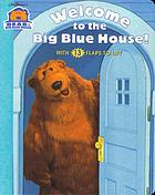 Welcome to the Big Blue House