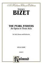 The pearl fishers; opera in three acts, with French and English text