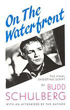 On the waterfront : a screenplay