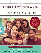 The Freedom Writers diary : teacher's guide