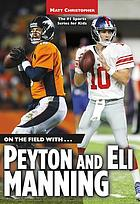 On the field with-- Eli and Peyton Manning